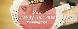 Half Pass Techniques – New Gravity Half Pass Training Tips